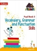 Abigail Steel, ,Vocabulary, Grammar and Punctuation Skills Pupil Book 5
