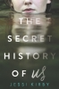 Kirby Jessi, Secret History of Us