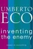 Umberto Eco, Inventing the Enemy