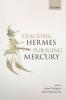 Miller, John F, Tracking Hermes, Pursuing Mercury