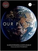 Fothergill Alastair, Our Planet