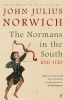 Julius Norwich John, Normans in the South, 1016-1130