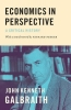 John Kenneth Galbraith, Economics in Perspective