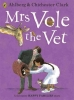 Allan Ahlberg, Mrs Vole the Vet
