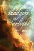 John Knoepfle, Shadows and Starlight