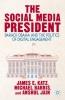 Katz, James E.,   Barris, Michael,   Jain, Anshul, The Social Media President