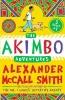 McCall Smith, Alexander, Akimbo Adventures