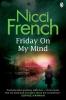 Nicci French, Friday on My Mind