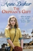 Anne Baker, The Orphan`s Gift