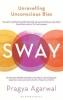 Pragya Agarwal, Sway