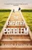 G. Extence, Empathy Problem