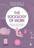 Stephen Edgell, Edward Granter, The Sociology of Work