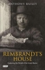 Bailey, Anthony, Rembrandt`s House