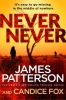 Patterson, James, Never Never