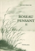 Mercier, Andre, Roseau Pensant. Tome II