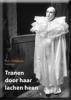 W.G. Velthorst, Tranen door haar lachen heen