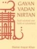 Hazrat Inayat Khan, Gayan, Vadan, Nirtan
