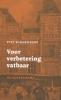 Piet Schreuders, Voor verbetering vatbaar