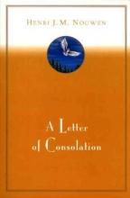 Nouwen, Henri J. M. A Letter of Consolation