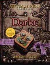 Sage, Angie,   Zug, Mark Septimus Heap 06. Darke