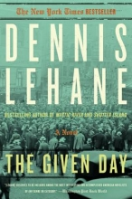 Lehane, Dennis The Given Day