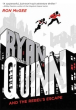 McGee, Ron Ryan Quinn and the Rebel`s Escape