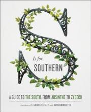 Dibenedetto, David,   Editors of Garden & Gun S Is for Southern