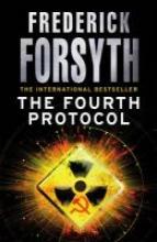 Forsyth, Frederick Fourth Protocol