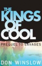 Winslow, Don The Kings of Cool