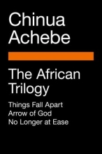 Achebe, Chinua The African Trilogy