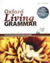 Oxford Living Grammar: Intermediate: Student`s Book Pack