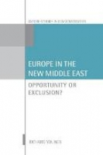 Richard (Senior Associate, Carnegie Endowment for International Peace and Professor of International Relations, Senior Associate, Carnegie Endowment for International Peace and Professor of International Relations, University of Warwick) Youngs Europe in the New Middle East
