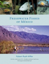 R.R. Miller Freshwater Fishes of Mexico