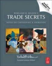 Wilson, Rowland B. Rowland B. Wilson`s Trade Secrets