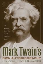 Twain, Mark Mark Twain`s Own Autobiography