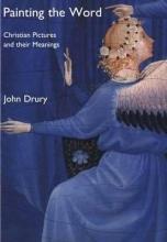 John Drury Painting the Word