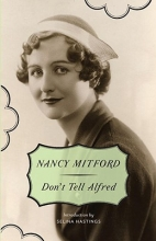 Mitford, Nancy Don`t Tell Alfred