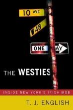 English, T. J. The Westies