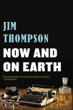 Thompson, Jim Now and on Earth