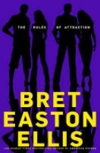 EastonEllis, Bret Rules of Attraction