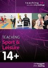 Cliff Huggett,   Chris Manley Teaching Sport and Leisure 14+