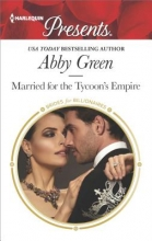 Green, Abby Married for the Tycoon`s Empire