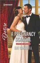Cantrell, Kat A Pregnancy Scandal