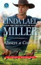 Miller, Linda Lael Always a Cowboy