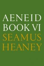 Heaney, Seamus Aeneid Book VI
