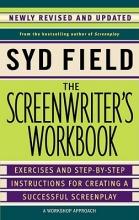 Field, Syd The Screenwriter`s Workbook