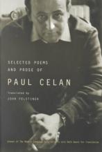 Celan, Paul Selected Poems and Prose of Paul Celan