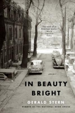 Stern, Gerald In Beauty Bright - Poems