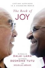 Dalai Lama,   Desmond Tutu,   Douglas Carlton Abrams The Book of Joy