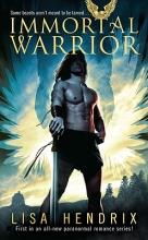 Hendrix, Lisa Immortal Warrior